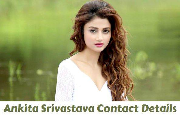 Ankita Srivastava House Address, Phone Number, Email Id, Contact Address - Ankita Srivastava House Address Phone Number Email Id Contact Address