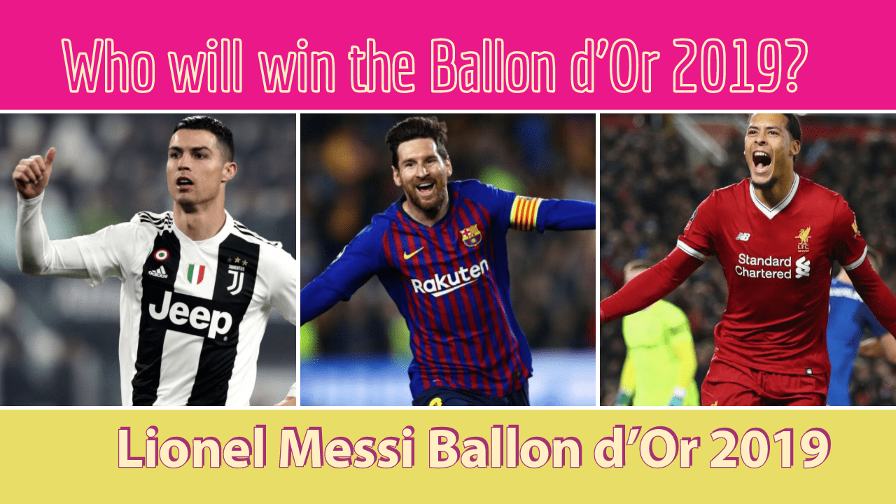 Why Lionel Messi has to win the Ballon d'Or 2019? - Why Lionel Messi has to win the Ballon d039Or 2019