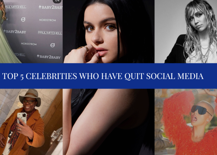 Top 5 Celebrities Who Have Quit Social Media - Top 5 Celebrities Who Have Quit Social Media
